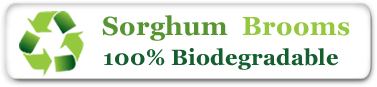 100% Biodegradable Sorghum Brooms